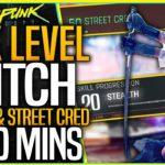 Cyberpunk 2077 GLITCH: Max Level Stealth & Street Cred in 30 MINS – XP Farm Exploit Guide