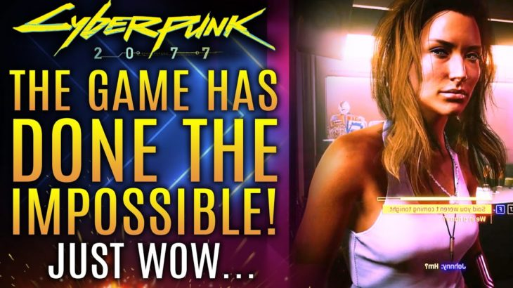Cyberpunk 2077 Has Done The Impossible Today!  Just Wow…All New Updates!