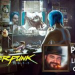 Cyberpunk 2077 Part 15 – Live with Oxhorn