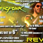 "Cyberpunk 2077 Review ""Buy, Wait for Sale, Uhmm"""