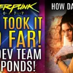 Cyberpunk 2077 – They Took It WAY TOO FAR!  Dev Team Responds To Horrible Attack on Their Game!