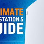 PS5: The Ultimate Guide To PlayStation 5