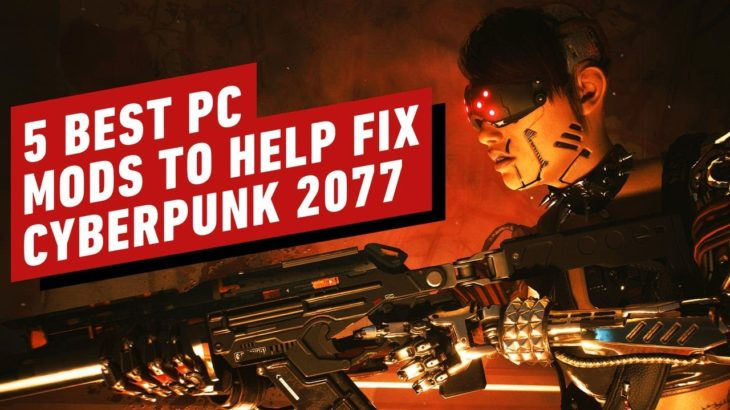 5 Best PC Mods to Help Fix Cyberpunk 2077