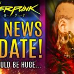 Cyberpunk 2077 – Big News Update! A Revival Like Skyrim! Valve Offers Their Support!