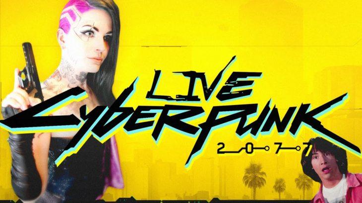 Cyberpunk 2077 – LIVE – Gimme Danger