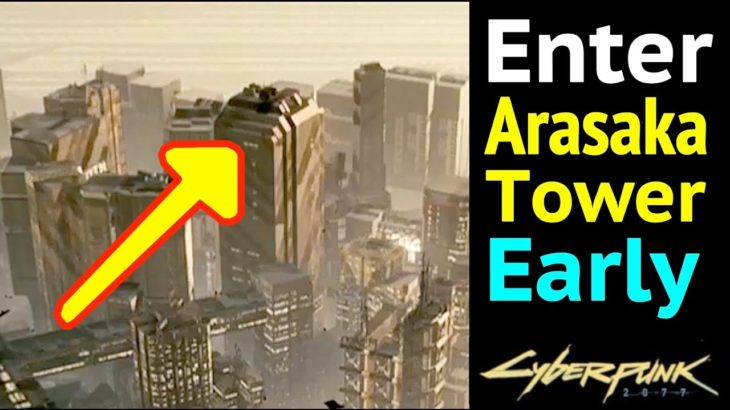 Enter Arasaka Tower Early in Cyberpunk 2077: Access Roof, Saburo, CEO, Jungle, and All Atrium Floors