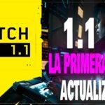 LA PRIMERA GRAN ACTUALIZACIÓN 1 1 DE CYBERPUNK 2077 ESTÁ AQUI, TODOS LOS DETALLES