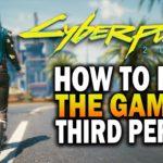 Play Cyberpunk 2077 In Third Person! Cyberpunk 2077 Mods On PC