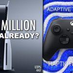 Rumor: 4.5 Million PS5's Sold in 2020. | Xbox Is Considering DualSense Features?  – [LTPS #447]