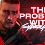The Problem with Cyberpunk 2077