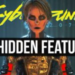 20 More Secret Features Cyberpunk 2077 Never Tells You About