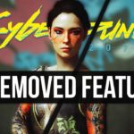 15 of the Best Features That Were Removed From Cyberpunk 2077