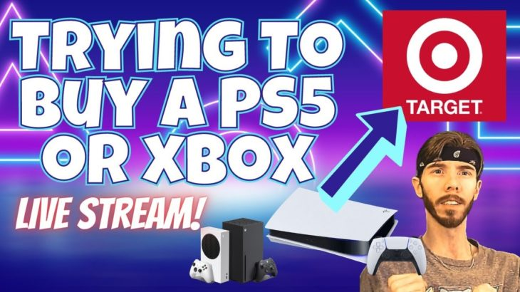 Attempting to Buy the PS5 or Xbox from Target – PlayStation 5 Stream