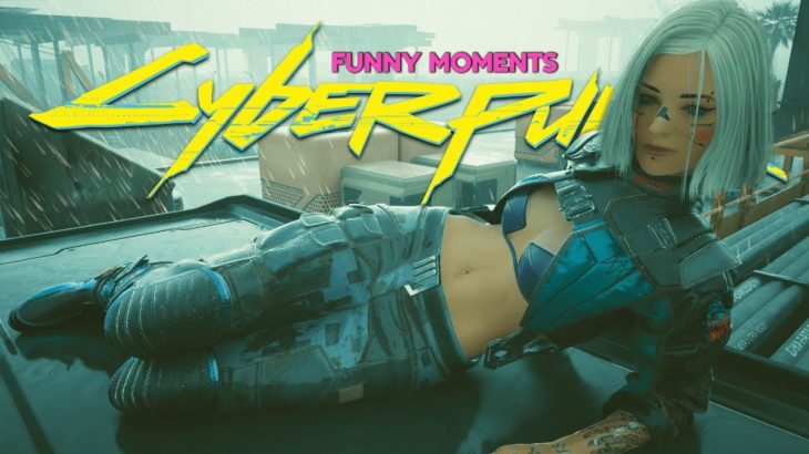 CYBERPUNK 2077 – Random & Funny Moments #22 (Funniest Bugs & Glitches)