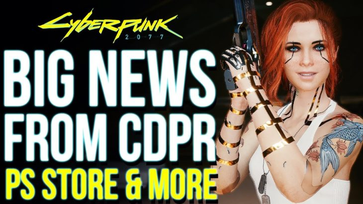 Cyberpunk 2077 BIG NEWS From CDPR – Big Focus on Game Updates, Playstation Network Relaunch & More