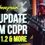 Cyberpunk 2077 Big News – Get Ready for New Update 1.2, CDPR Internal QA & Sony CEO Response!