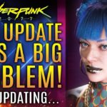 Cyberpunk 2077 Gets A New Patch Update That Fixes A Big Problem!  FREE DLC Updates and More!