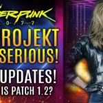 Cyberpunk 2077 – New Updates! CD Projekt Gets Serious and Issues DMCA Takedowns! Where is Patch 1.2?
