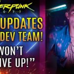 """Cyberpunk 2077 – New Updates From Devs! """"WE WON'T GIVE UP!"""" CD Projekt Issues A Warning!"""