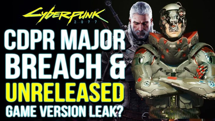 Cyberpunk 2077 News – CDPR Gets Hacked,  Major Game Leak Threats & New Witcher 3 Version Hinted!