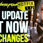 Cyberpunk 2077 Update 1.12 OUT NOW – Mods Safe To Use & Update 1.2 Release Date Speculation