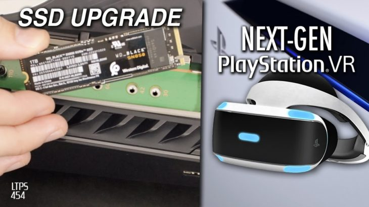 PS5 SSD Upgrade This Summer. Next-Gen VR For PS5. More PC Games From Sony. – [LTPS #454]