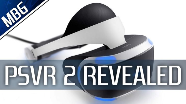 PSVR 2 Officially Announced For PS5 | New Details, VR Controller, Specs, Ease Of Use And More