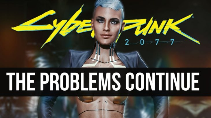 Things are Still Getting Worse for CD Projekt Red & Cyberpunk 2077