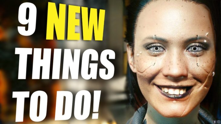 9 NEW things you can do in Cyberpunk update 1.2