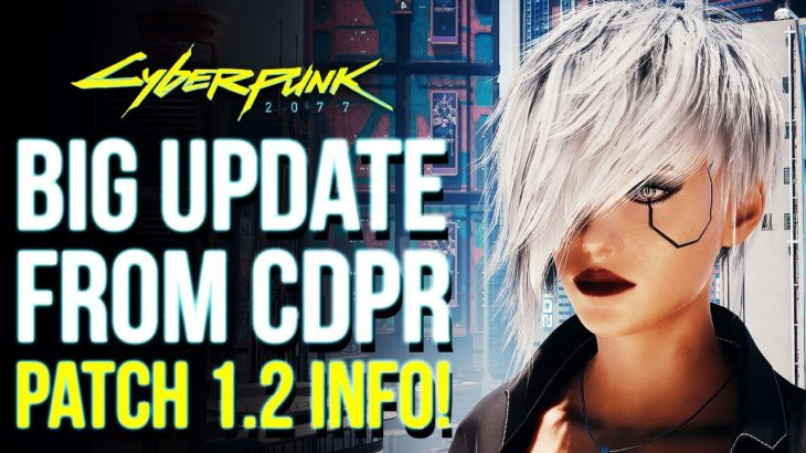 Cyberpunk 2077 – First Look At UPDATE 1.2 Changes: Police Revamp, Vehicle Controls & More Features!