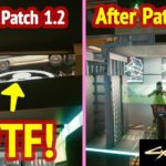 Cyberpunk 2077 Patch 1.2: Before vs After (10 Examples)