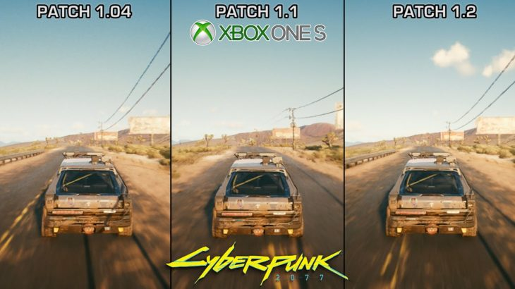 Cyberpunk 2077 – Xbox One S Patch 1.1 vs Patch 1.2 – Graphics and Performance Comparison