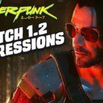 Cyberpunk 1.2 Patch: Is It Playable Yet?