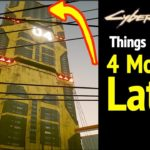 Cyberpunk 2077: 4 Months Later (Secret Things I found)