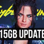 Cyberpunk 2077 Just Got Yet Another 15GB Update