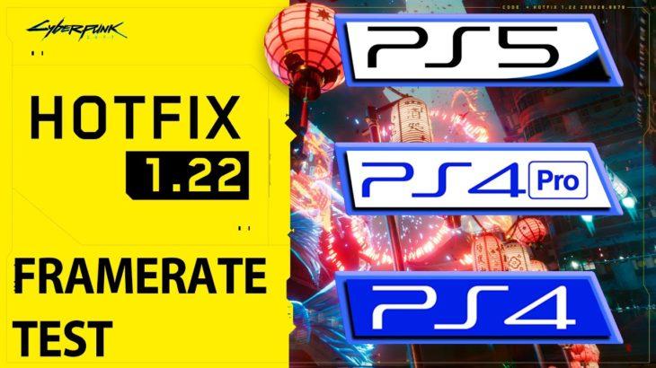 Cyberpunk 2077 | PS4 – Pro – PS5 | 1.20 – 1.22 Hotfix Patch FPS Comparison