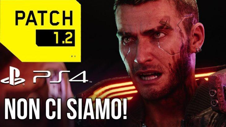 Cyberpunk 2077 Patch 1.2: NON CI SIAMO (PS4/PS4 Pro)