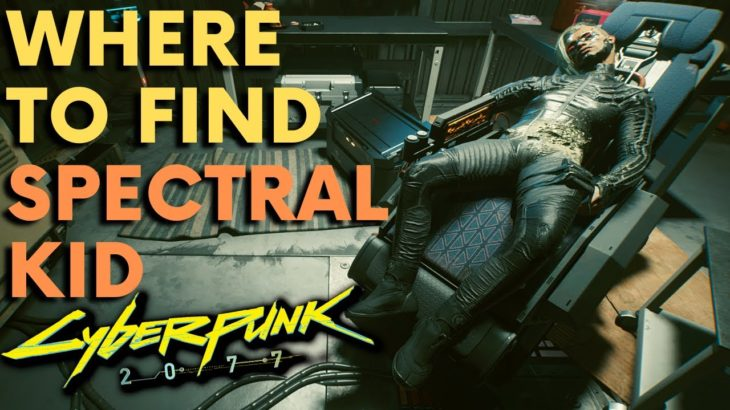 Cyberpunk 2077 – Where To Find Spectral Kid (Secret Location)