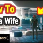How to Get a Wife in Cyberpunk 2077