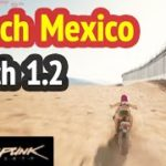Reach Mexico (Patch 1.2) in Cyberpunk 2077