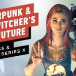 The Future of Cyberpunk 2077, The Witcher on PS5, Xbox Series X – Next Gen Console Watch