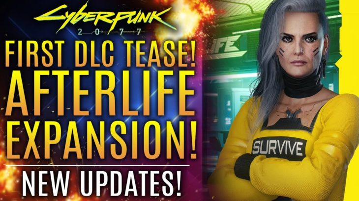 Cyberpunk 2077 – BIG News Update! First DLC Teased! Afterlife Expanding! New Comments from CDPR!