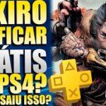 SEKIRO VAI FICAR GRÁTIS PARA SEMPRE NO PS4 e PS5 ?! O QUE ACONTECEU ?! QUANDO VAI FICAR GRÁTIS !!!