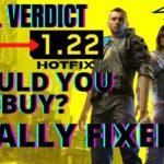 Should you buy Cyberpunk 2077 NOW!? Cyberpunk 2077 1.2-1.22 Update [FINAL VERDICT]