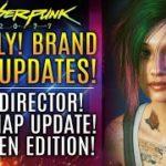 Cyberpunk 2077 FINALLY Gets Brand New Updates!  New Director! New Roadmap Info and New Gen Edition!