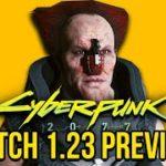 Cyberpunk 2077 Patch 1.23 Preview – Hotfix Before the Big Update?