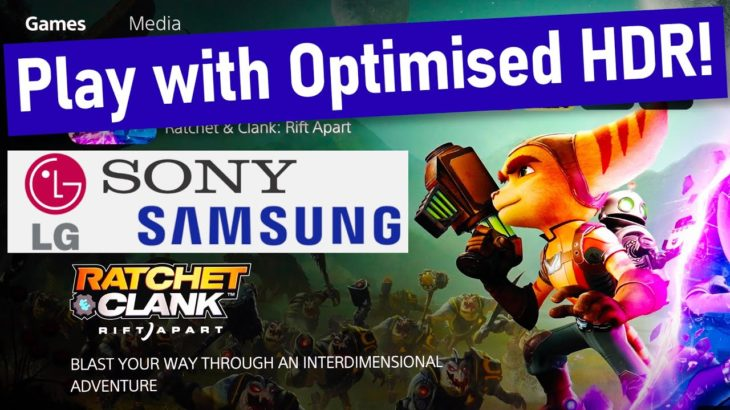 Ratchet & Clank Rift Apart HDR Analysis + Best PS5 Settings for LG, Sony & Samsung TV